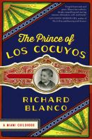 The Prince of Los Cocuyos, A Miami Childhood