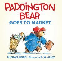 Paddington Bear Goes to Market