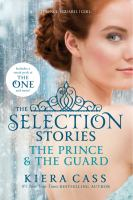 The Selection Stories : The Prince And The Guard