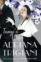Tony's wife : a novel