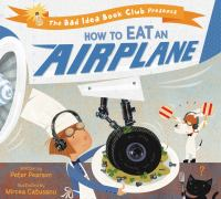 How to Eat An Airplane