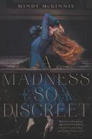 A Madness So Discreet