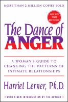 The Dance of Anger : A Woman's Guide to Changing the Patterns of Intimate Relationships