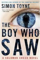 The boy who saw : a Solomon Creed novel