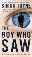 Boy Who Saw : A Solomon Creed Novel.