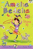 Amelia Bedelia Shapes up [#5]