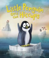 Little Penguin Gets the Hiccups