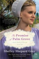 The Promise of Palm Grove