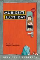 Ms. Bixby's Last Day [GRPL Kids Book Club]