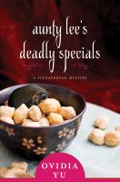 Aunty Lee's Deadly Specials : A Singaporean Mystery