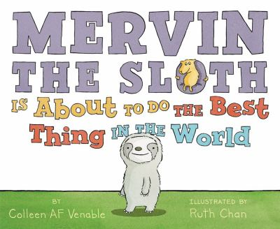 Cover image for Mervin the Sloth Is About to Do the Best Thing in the World