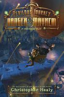 A Perilous Journey of Danger and Mayhem