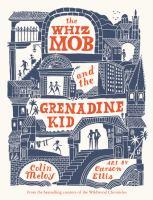 The Whiz Mob and the Grenadine Kid