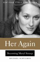 Cover of Her Again: Becoming Meryl