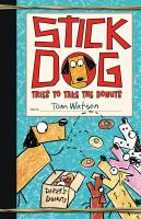 Stick Dog Tries to Take the Donuts
