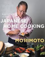 Mastering the Art OfJapanese Home Cooking