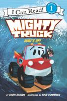 Mighty Truck : Surf's Up!