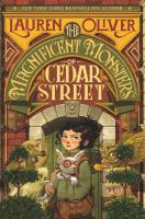 The magnificent monsters of Cedar street