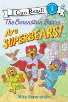 Berenstain Bears Are Superbears!