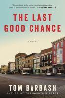 The Last Good Chance