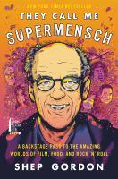 They Call Me Supermensch