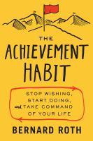 The Achievement Habit