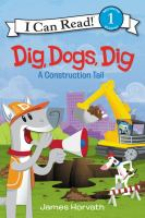 Dig, Dogs, Dig