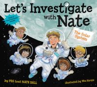 LET'S INVESTIGATE WITH NATE, #2 : THE SOLAR SYSTEM