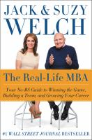 The Real Life MBA your No-BS Guide to Winning the Game, Building A Team, and Growing your Career