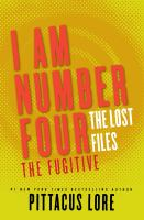 I Am Number Four the Lost Files