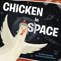 Chicken in Space
