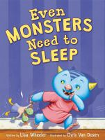 Even Monsters Need to Sleep