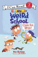 Class Pet Mess!