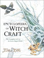 The Encyclopedia of Witch Craft