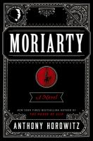 Moriarty : [a novel]