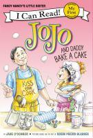 FANCY NANCY: JOJO AND DADDY BAKE A CAKE [level - My First]