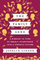 The Family Gene