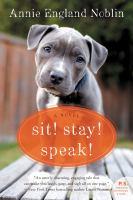 Sit! Stay! Speak!