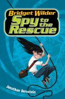 Bridget Wilder, Spy to the Rescue