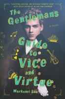 The Gentleman's Guide to Vice and Virtue - Lee, Mackenzi
