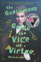 The gentleman's guide to vice and virtue [electronic resource (ebook from OverDrive)] : Montague siblings series, book 1