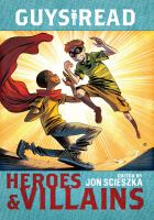 Heroes and Villians