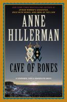 Cave of Bones : A Leaphorn, Chee, and Manuelito Novel.