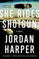 She Rides Shotgun