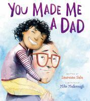 You Made Me A Dad