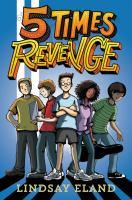 5 Times Revenge