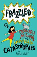 Cover of Frazzled: Ordinary Mishaps