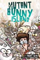 Mutant Bunny Island