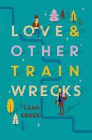 Love & Other Train Wrecks