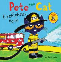 Pete the cat. Firefighter Pete